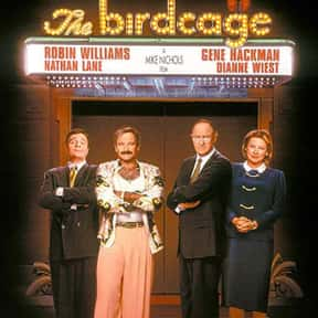The Birdcage is listed (or ranked) 13 on the list The Best Cross-Dressing Movies