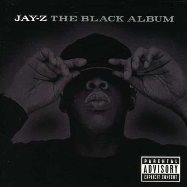 The Black Album is listed (or ranked) 3 on the list The Best Jay-Z Albums Of All Time