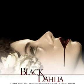 The Black Dahlia is listed (or ranked) 25 on the list The Best Scarlett Johansson Movies