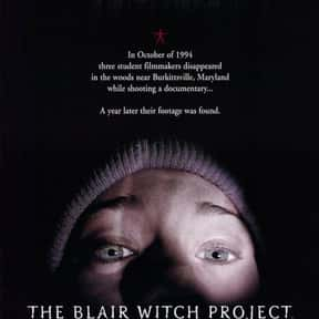 The Blair Witch Project is listed (or ranked) 6 on the list The Best Horror Movies Set in the Woods