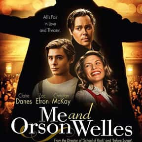 Me and Orson Welles is listed (or ranked) 18 on the list The Best Zac Efron Movies