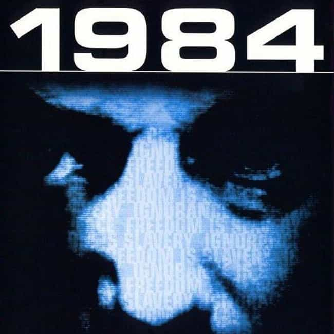 Nineteen Eighty-Four is listed (or ranked) 2 on the list The 13 Best Dystopian Novels