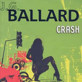 Crash is listed (or ranked) 4 on the list The Best J. G. Ballard Books