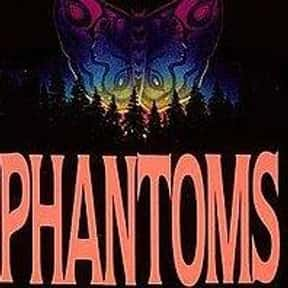 Phantoms is listed (or ranked) 25 on the list The Scariest Novels of All Time