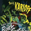 The Body Snatcher is listed (or ranked) 34 on the list The Best '40s Thriller Movies