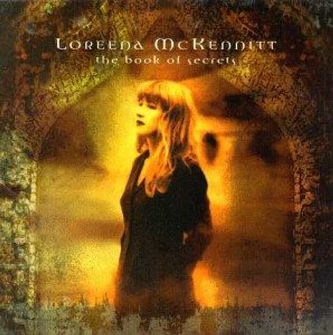 The Book of Secrets is listed (or ranked) 1 on the list The Best Loreena McKennitt Albums of All Time