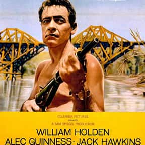 The Bridge on the River Kwai is listed (or ranked) 7 on the list The Greatest World War II Movies of All Time