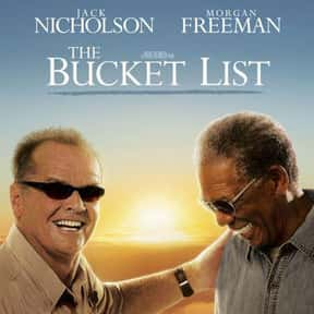 The Bucket List is listed (or ranked) 10 on the list The Best Morgan Freeman Movies