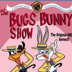 The Bugs Bunny Show is listed (or ranked) 11 on the list The Greatest TV Shows Of All Time