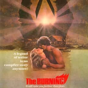 The Burning is listed (or ranked) 24 on the list The Best Horror Movies Set in the Woods