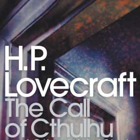 The Call of Cthulhu and Other  is listed (or ranked) 21 on the list The Scariest Novels of All Time