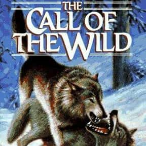 The Call of the Wild is listed (or ranked) 11 on the list The Top Must-Read Books of All Time