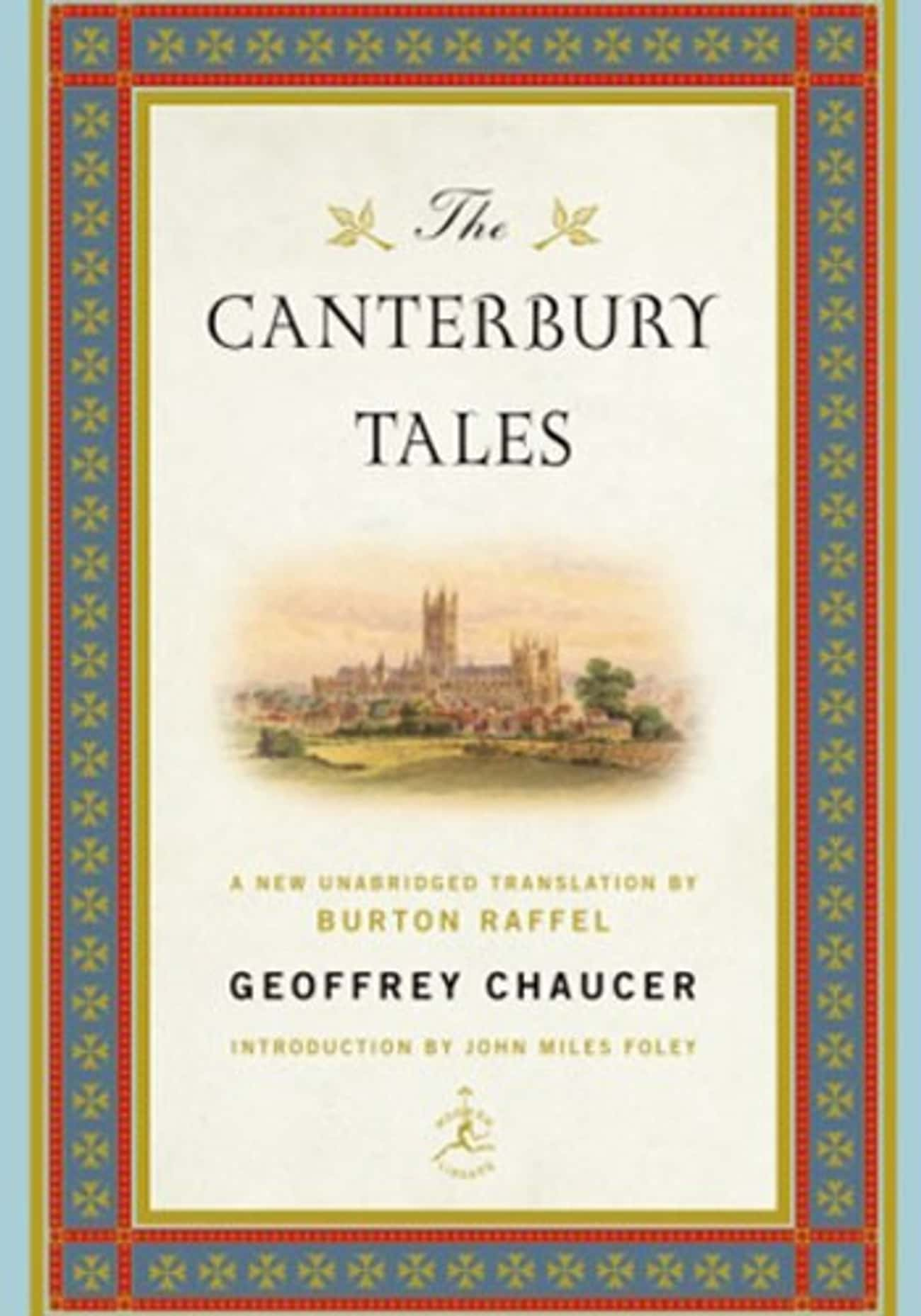 The Canterbury Tales is listed (or ranked) 2 on the list Books You Remember Fondly From High School That Just Don't Hold Up