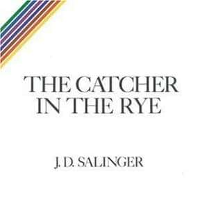 The Catcher in the Rye is listed (or ranked) 18 on the list The Greatest American Novels