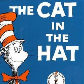 The Cat in the Hat is listed (or ranked) 21 on the list Books That Changed Your Life