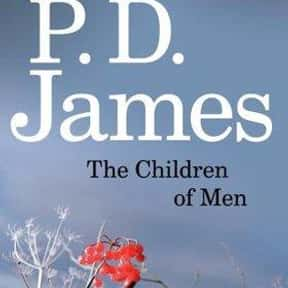 The Children of Men is listed (or ranked) 16 on the list The Greatest Dystopian Novels