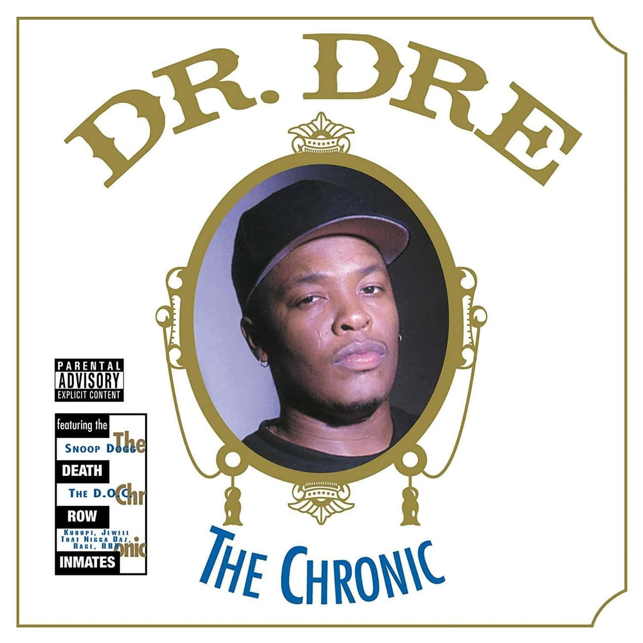 The Chronic is listed (or ranked) 1 on the list The Best Dr. Dre Albums, Ranked