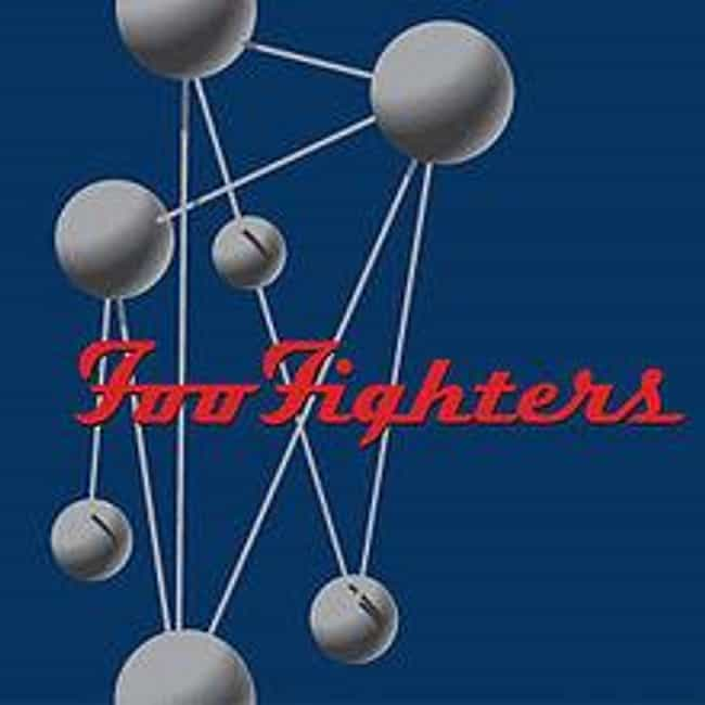 The Colour and the Shape is listed (or ranked) 1 on the list The Best Foo Fighters Albums of All Time