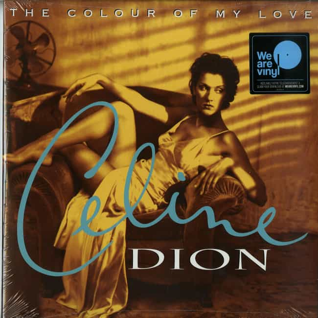 The Colour of My Love is listed (or ranked) 4 on the list The Best Celine Dion Albums of All-Time