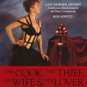 The Cook, the Thief, His Wife  is listed (or ranked) 21 on the list The Best Movies About Cooking