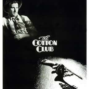 The Cotton Club is listed (or ranked) 24 on the list The Best Diane Lane Movies