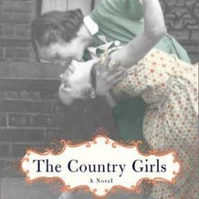 The Country Girls is listed (or ranked) 15 on the list 90+ Controversial Banned Books