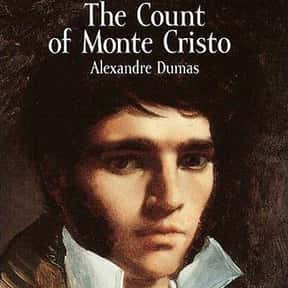 The Count of Monte Cristo is listed (or ranked) 8 on the list The Best Novels Ever Written
