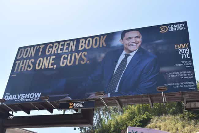 The Daily Show is listed (or ranked) 2 on the list The Best Emmy 2019 'For Your Consideration' Ads In Los Angeles