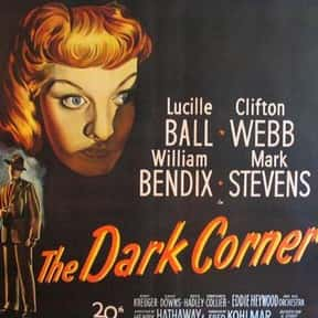 The Dark Corner is listed (or ranked) 9 on the list The Best Movies With Dark in the Title