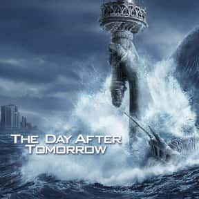 The Day After Tomorrow is listed (or ranked) 12 on the list 25+ Great Movies That Have a Ticking Clock