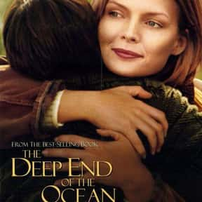 The Deep End of the Ocean is listed (or ranked) 24 on the list The Best Movies About Kidnapping