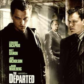 The Departed is listed (or ranked) 25 on the list The Best Action Movies to Watch on Uppers