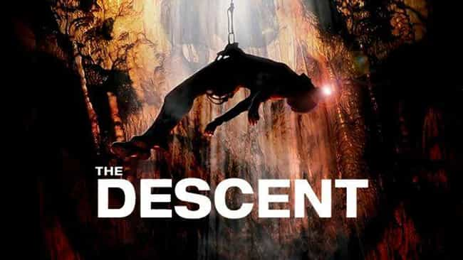 The Descent is ranked # 3 on the list (or # 3). 27 Movies Stephen King has received his personal seal of quality