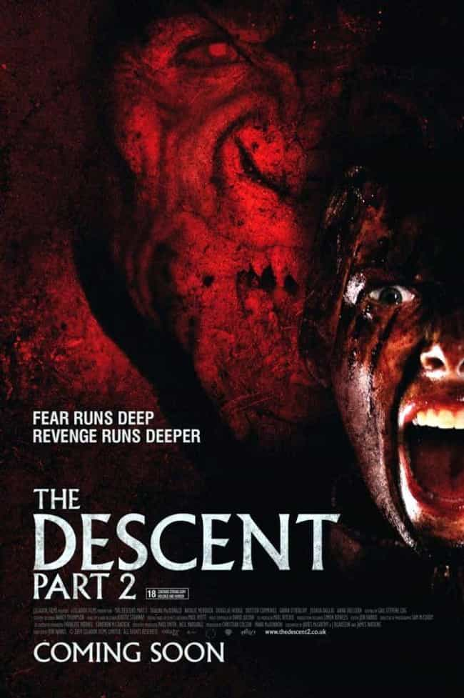The Descent Part 2 is listed (or ranked) 3 on the list Pretty Good Horror Movies That Take Place In Caves And Underground