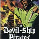 The Devil-Ship Pirates is listed (or ranked) 48 on the list The Best Pirate Movies