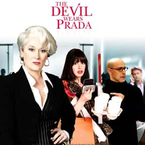 The Devil Wears Prada is listed (or ranked) 14 on the list The Best Movies of 2006