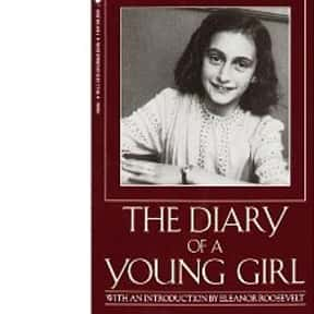 The Diary of a Young Girl is listed (or ranked) 1 on the list The Best Biographical Novels Ever Written