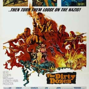 The Dirty Dozen is listed (or ranked) 6 on the list The Best Movies of the '60s