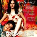 The Dreamers is listed (or ranked) 8 on the list Mainstream Movies That Are Almost Porn