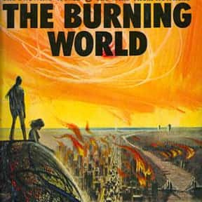 The Burning World is listed (or ranked) 10 on the list The Best J. G. Ballard Books