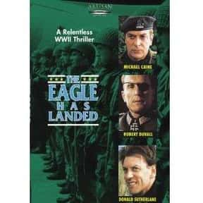 The Eagle Has Landed is listed (or ranked) 6 on the list The Best Donald Sutherland Movies
