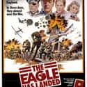 The Eagle Has Landed is listed (or ranked) 33 on the list The Best Military Movies Ever Made
