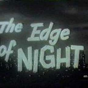 The Edge of Night is listed (or ranked) 9 on the list The All Time Greatest Daytime Soap Operas