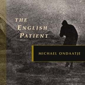 The English Patient is listed (or ranked) 22 on the list 102 Books Recommended By Stephen King