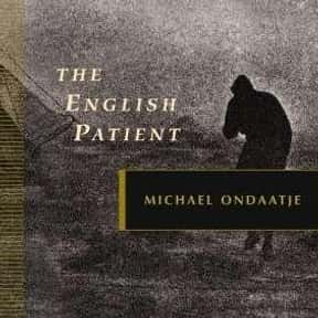 The English Patient is listed (or ranked) 16 on the list The Best Books That Were Adapted Into Oscar-Winning Movies