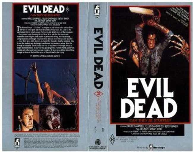 The Evil Dead is listed (or ranked) 3 on the list Relive The Brutally Grotesque '80s VHS Covers That Got The UK Government All In A Tizzy