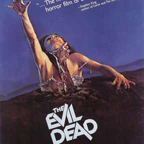 The Evil Dead is listed (or ranked) 1 on the list The Best Horror Movies Of The 1980s