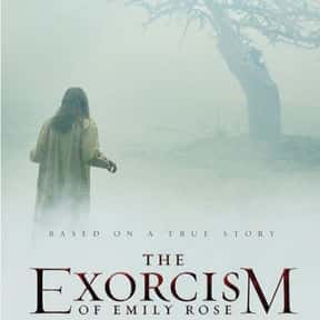 The Exorcism of Emily Rose is listed (or ranked) 4 on the list The Best Demonic Possession Movies