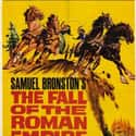 The Fall of the Roman Empire is listed (or ranked) 25 on the list The Best Movies About Historical Battles