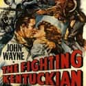 The Fighting Kentuckian is listed (or ranked) 42 on the list The Best John Wayne Movies of All Time, Ranked